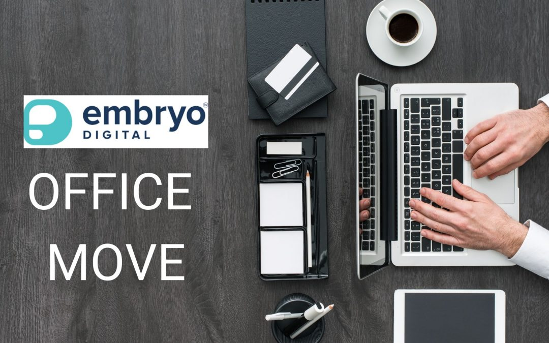 Embryo Digital's Office Move
